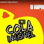 [HipnoShow] – Removendo cola com o nariz