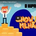 [HipnoShow] – Show do Milhão