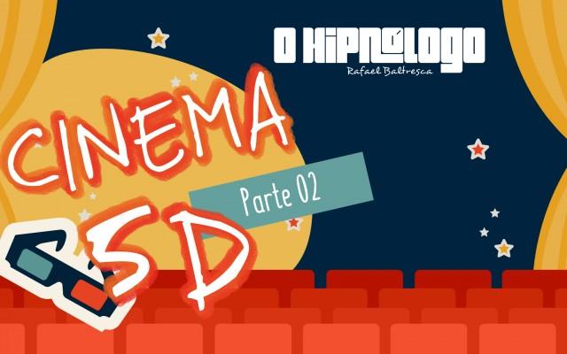 oHipnologo_Cinema5d_parte2