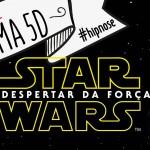 [HipnoShow] – Première de Star Wars: O despertar da força