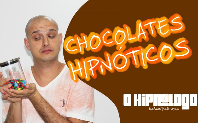 chocolates hipnóticos