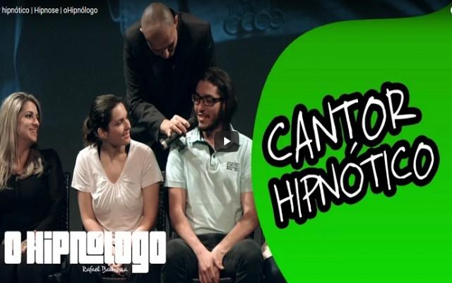 cantor hipnotico
