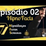 Hipno Facts #02 – Você ainda estuda hipnose?