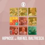 Como Será? – Hipnose com Rafael Baltresca