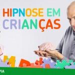Hipnose em crianças – Como funciona?