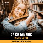 07 de Janeiro – Dia do Leitor