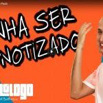 [HipnoShow] – Convite para hipnose ao vivo!!!