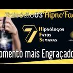 Hipno Facts #03 – Momentos mais engraçados